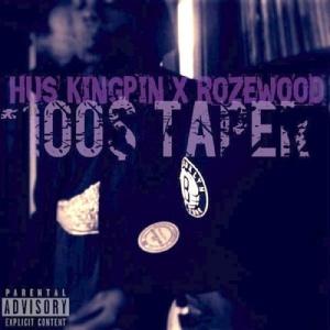 Hus Kingpin & Rozewood 100$ Taper