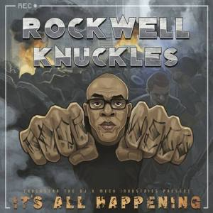 Rockwell Knuckles Its All Happening