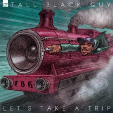 tall-black-guy-lets-take-a-trip